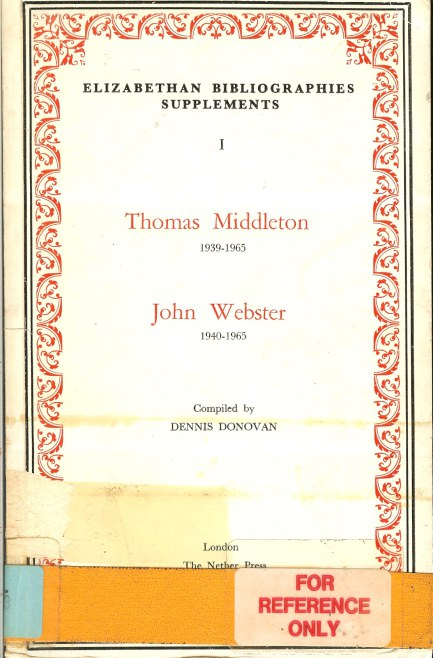 Image for ELIZABETHAN BIBLIOGRAPHIES SUPPLEMENTS NUMBER ONE: THOMAS MIDDLETON 1939-1965 AND JOHN WEBSTER 1940-1965