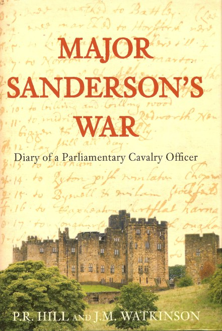 Image for MAJOR SANDERSON'S WAR: DIARY OF A PARLIAMENTARY CAVALRY OFFICER