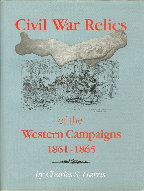 Image for CIVIL WAR RELICS OF THE WESTERN CAMPAIGNS 1861-1865