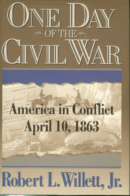 Image for ONE DAY OF THE CIVIL WAR: AMERICA IN CONFLICT APRIL 10, 1863