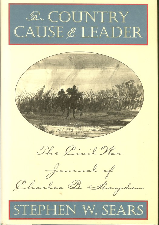 Image for FOR COUNTRY, CAUSE & LEADER: THE CIVIL WAR JOURNAL OF CHARLES B. HAYDON