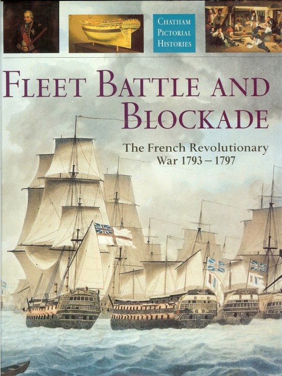 Image for FLEET BATTLE AND BLOCKADE: THE FRENCH REVOLUTIONARY WAR 1793-1797
