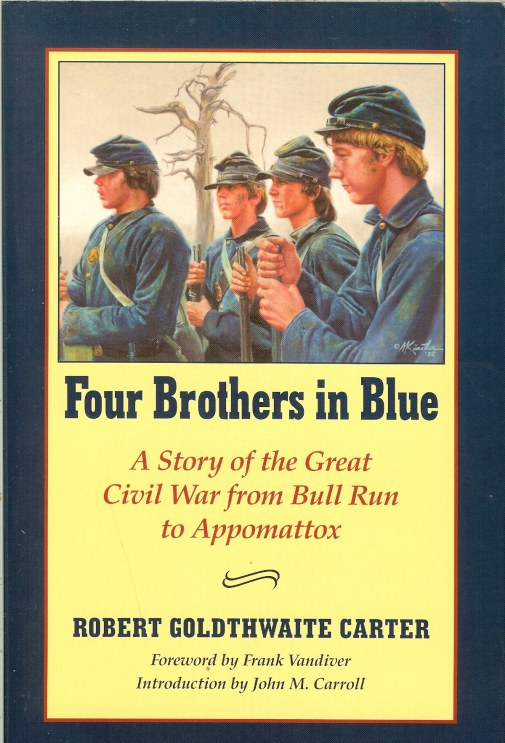 Image for FOUR BROTHERS IN BLUE: A STORY OF THE GREAT CIVIL WAR FROM BULL RUN TO APPOMATTOX