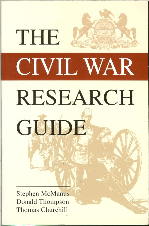 Image for THE CIVIL WAR RESEARCH GUIDE: A GUIDE FOR RESEARCHING YOUR CIVIL WAR ANCESTOR