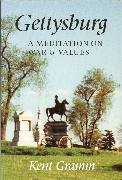 Image for GETTYSBURG: A MEDITATION ON WAR AND VALUES