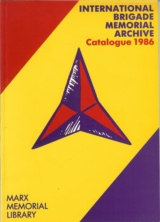 Image for INTERNATIONAL BRIGADE MEMORIAL ARCHIVE CATALOGUE 1986