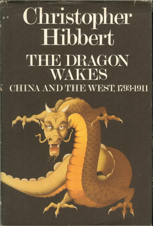 Image for THE DRAGON WAKES: CHINA AND THE WEST, 1793-1911