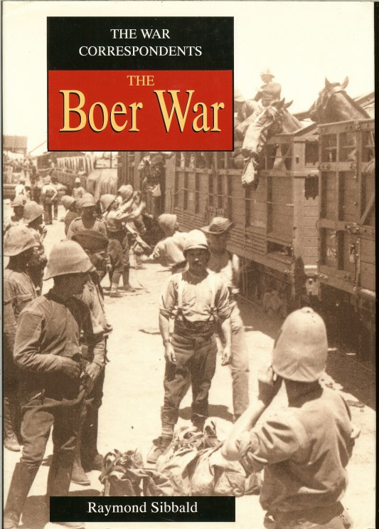 Image for THE WAR CORRESPONDENTS: THE BOER WAR