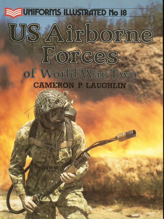 Image for UNIFORMS ILLUSTRATED NO.18: US AIRBORNE FORCES OF WORLD WAR TWO