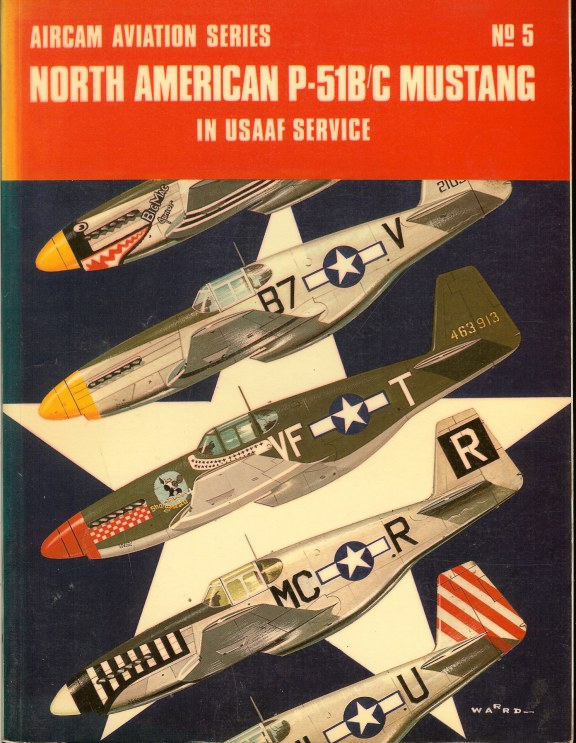 Image for AIRCAM AVIATION SERIES NO.5: NORTH AMERICAN P-51B/C MUSTANG IN USAAF SERVICE