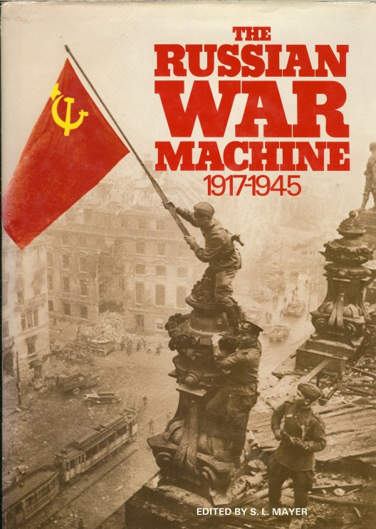 Image for THE RUSSIAN WAR MACHINE 1917-1945