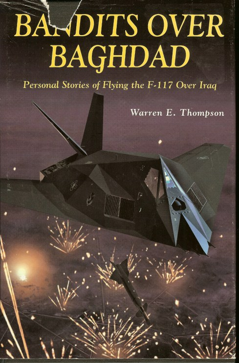 Image for BANDITS OVER BAGHDAD: PERSONAL STORIES OF FLYING THE F-117 OVER IRAQ