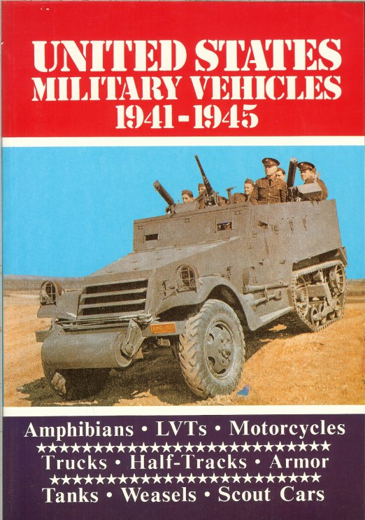 Image for UNITED STATES MILITARY VEHICLES 1941-1945