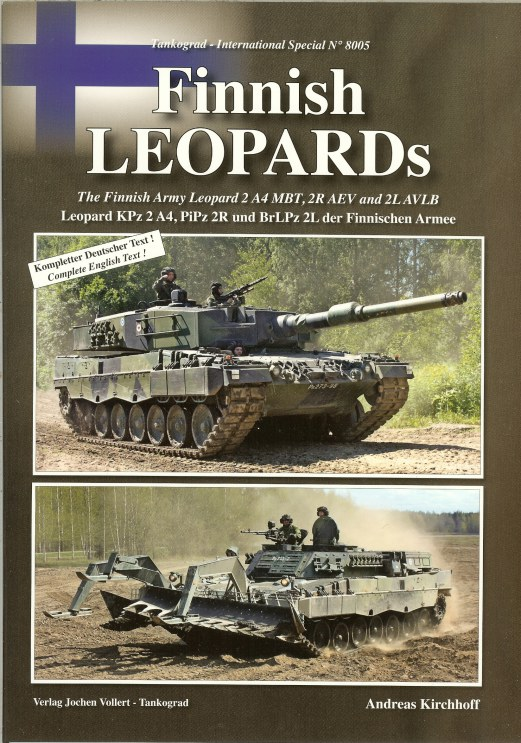 Image for FINNISH LEOPARDS: THE FINNISH ARMY LEOPARD 2 A4 MBT, 2R AEV AND 2L AVLB