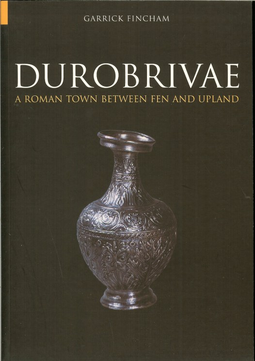 Image for DUROBRIVAE: A ROMAN TOWN BETWEEN FEN AND UPLAND