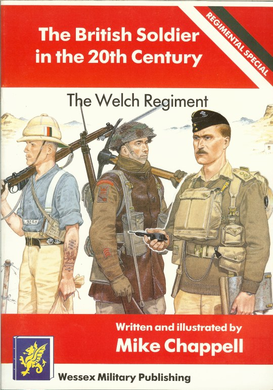Image for THE BRITISH SOLDIER IN THE 20TH CENTURY REGIMENTAL SPECIAL: THE WELCH REGIMENT