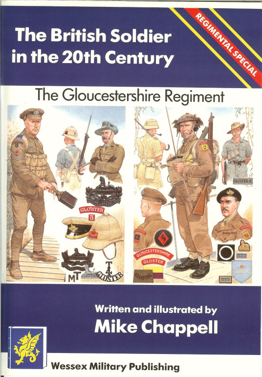 Image for THE BRITISH SOLDIER IN THE 20TH CENTURY: REGIMENTAL SPECIAL: THE GLOUCESTERSHIRE REGIMENT