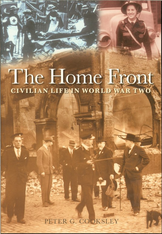 Image for THE HOME FRONT: CIVILIAN LIFE IN WORLD WAR TWO
