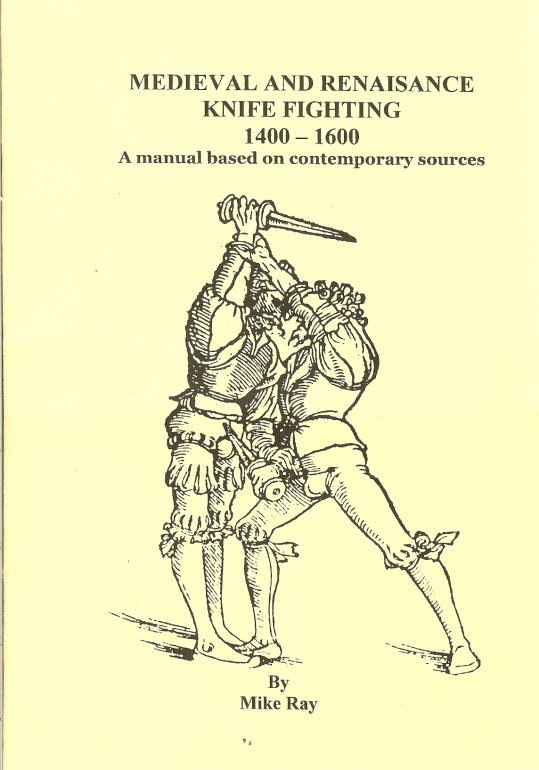 Image for MEDIEVAL AND RENAISANCE KNIFE FIGHTING 1400-1600
