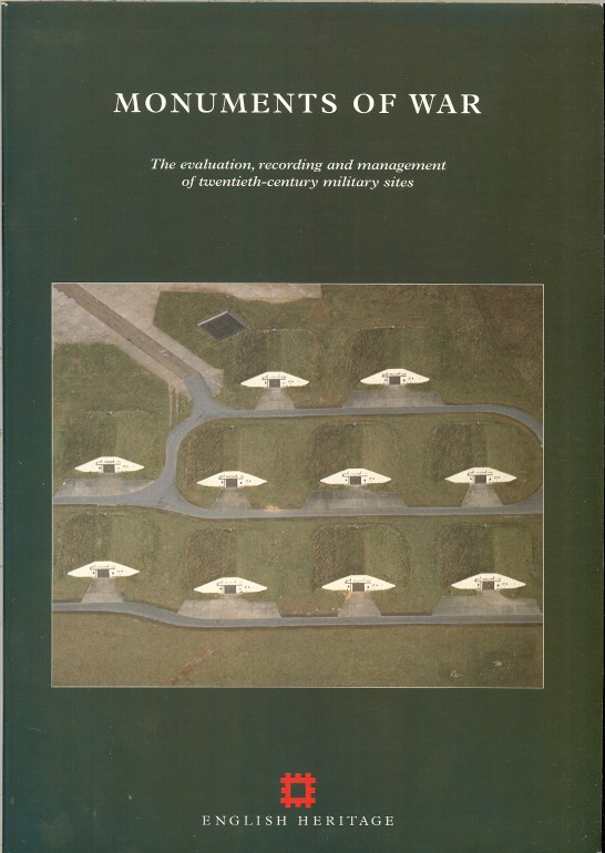 Image for MONUMENTS OF WAR: THE EVALUATION, RECORDING AND MANAGEMENT OF TWENTIETH-CENTURY MILITARY SITES