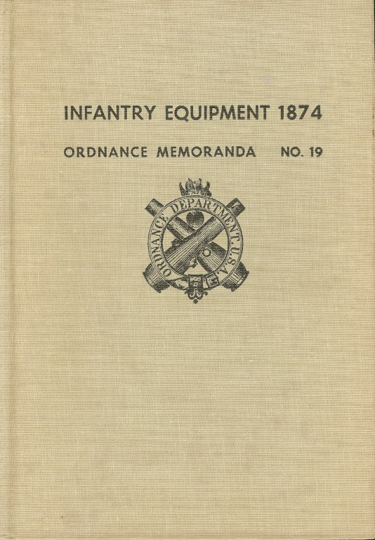 Image for INFANTRY EQUIPMENT 1874: ORDNANCE MEMORANDA NO.19