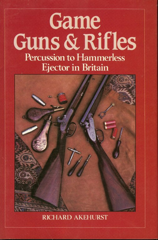 Image for GAME GUNS AND RIFLES: PERCUSSION TO HAMMERLESS EJECTOR IN BRITAIN