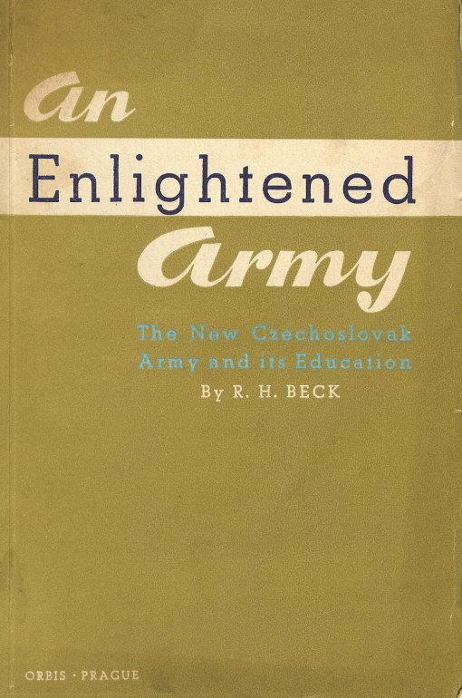 Image for AN ENLIGHTENED ARMY: THE NEW CZECHOSLOVAK ARMY AND ITS EDUCATION
