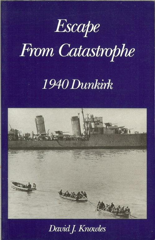 Image for ESCAPE FROM CATASTROPHE: 1940 DUNKIRK
