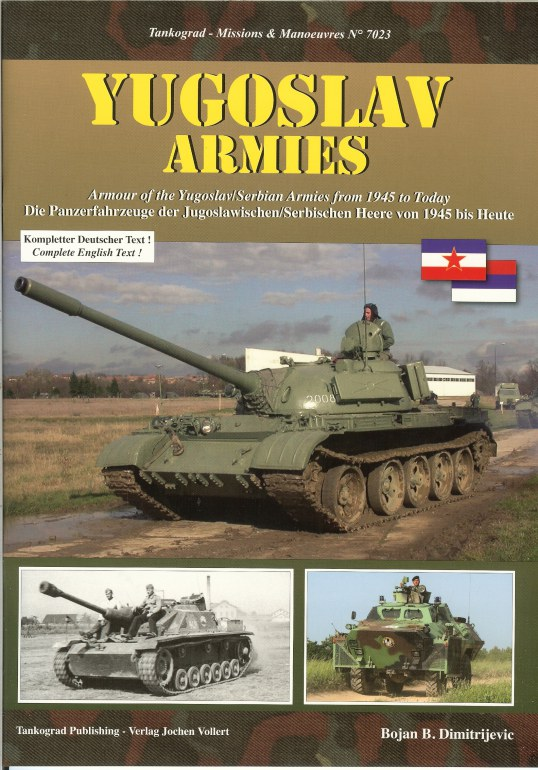 Image for YUGOSLAV ARMIES: ARMOUR OF THE YUGOSLAV / SERBIAN ARMIES FROM 1945 TO TODAY