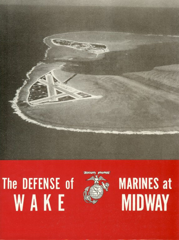 Image for THE DEFENSE OF WAKE AND MARINES AT MIDWAY
