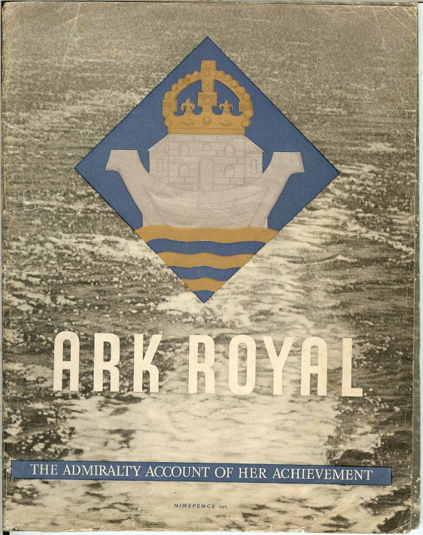 Image for ARK ROYAL: THE ADMIRALTY ACCOUNT OF HER ACHIEVEMENT
