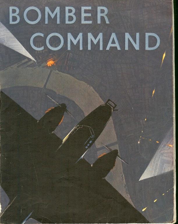 Image for BOMBER COMMAND: THE AIR MINISTRY ACCOUNT OF BOMBER COMMAND'S OFFENSIVE AGAINST THE AXIS SEPTEMBER 1939 - JULY 1941