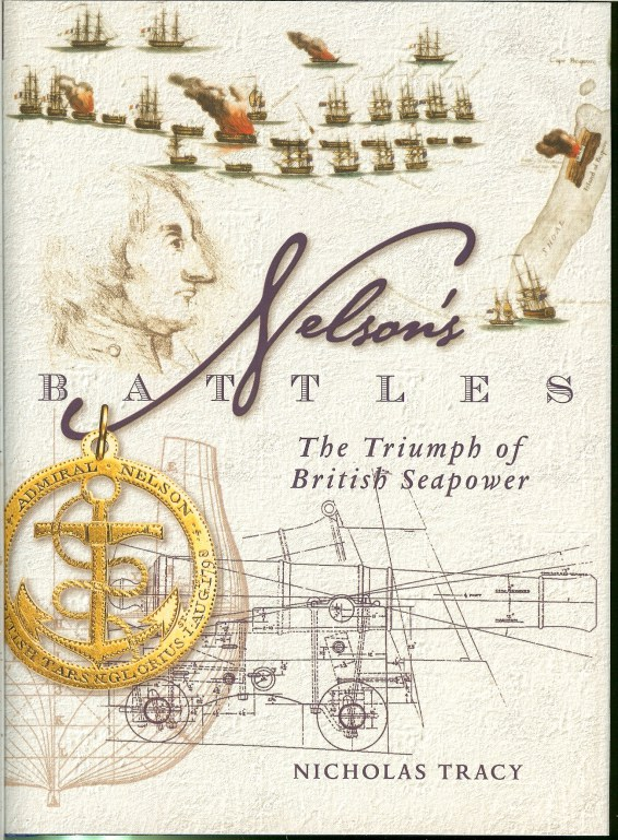 Image for NELSON'S BATTLES : THE TRIUMPH OF BRITISH SEAPOWER (REVISED EDITION)