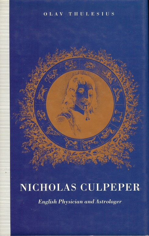 Image for NICHOLAS CULPEPER: ENGLISH PHYSICIAN AND ASTROLOGER