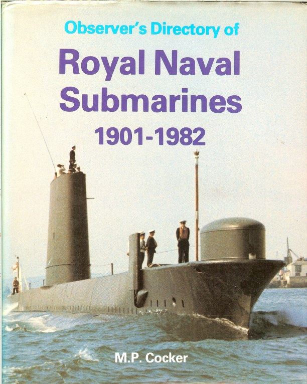 Image for OBSERVER'S DIRECTORY OF ROYAL NAVAL SUBMARINES 1901-1982