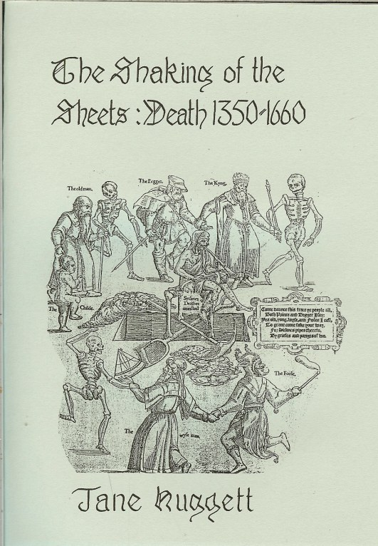 Image for THE SHAKING OF THE SHEETS : DEATH 1350-1660