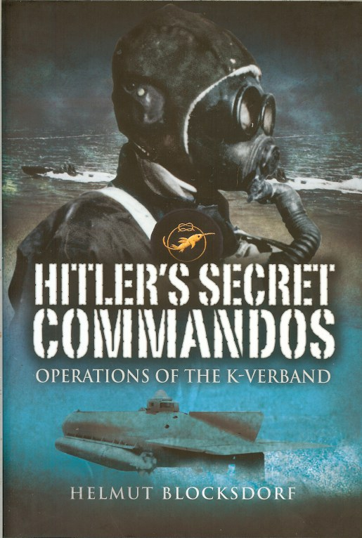 Image for HITLER'S SECRET COMMANDOS: OPERATIONS OF THE K-VERBAND