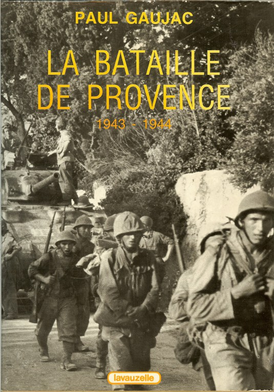 Image for LA BATAILLE DE PROVENCE 1943-1944 (FRENCH TEXT)
