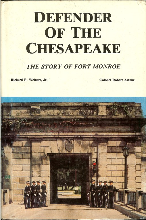 Image for DEFENDER OF THE CHESAPEAKE: THE STORY OF FORT MONROE