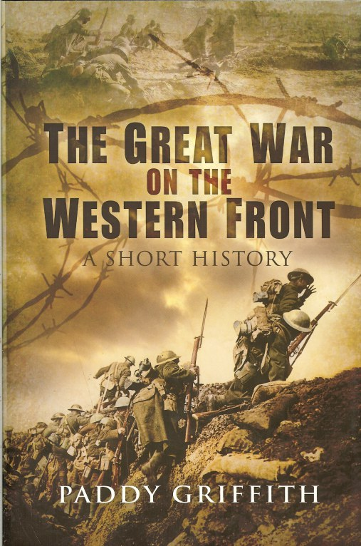 Image for THE GREAT WAR ON THE WESTERN FRONT: A SHORT HISTORY