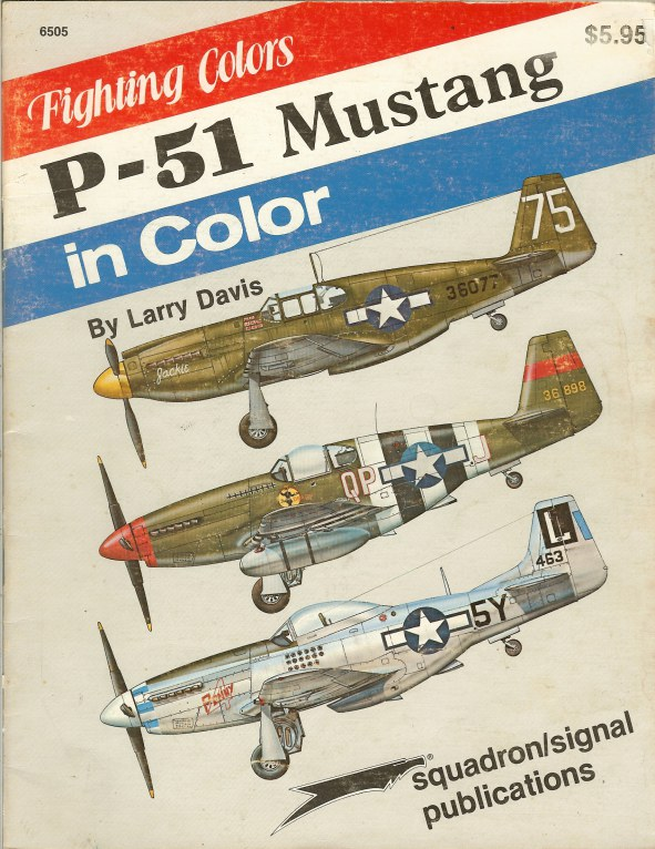 Image for FIGHTING COLORS: P-51 MUSTANG IN COLOR