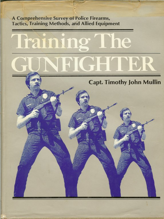 Image for TRAINING THE GUNFIGHTER