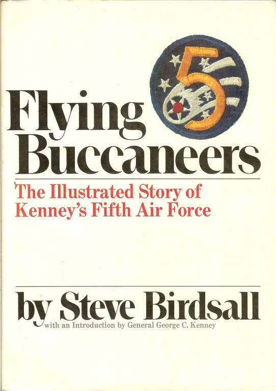 Image for FLYING BUCCANEERS: THE ILLUSTRATED STORY OF KENNEY'S FIFTH AIR FORCE