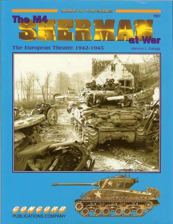 Image for THE M4 SHERMAN AT WAR: THE EUROPEAN THEATRE 1942-1945