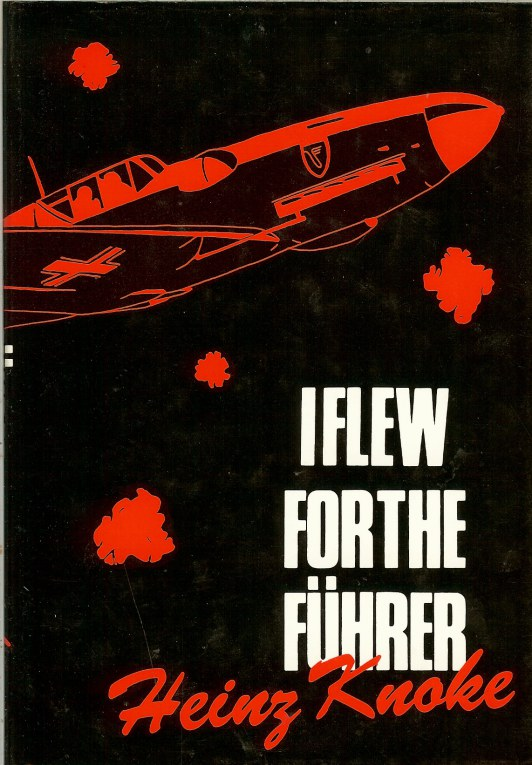 HEINZ KNOKE I FLEW FOR THE FUHRER PDF