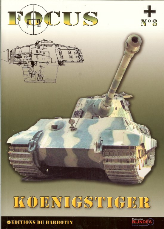 Image for FOCUS NO.8: KOENIGSTIGER (TIGER II AUSF B)