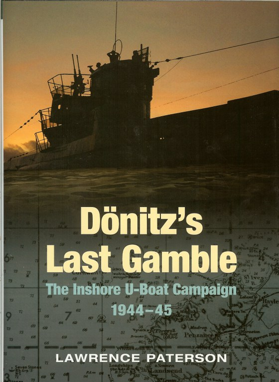 Image for DONITZ'S LAST GAMBLE : THE INSHORE U-BOAT CAMPAIGN 1944-45