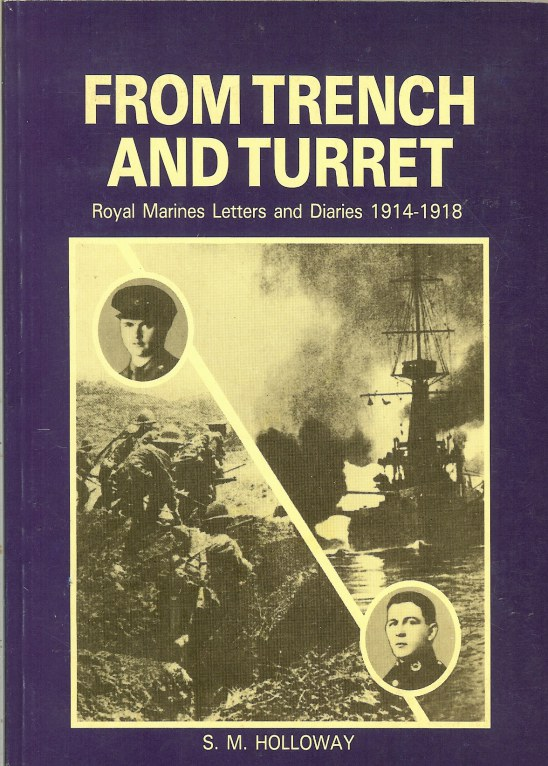 Image for FROM TRENCH TO TURRET: ROYAL MARINES LETTERS AND DIARIES 1914-1918