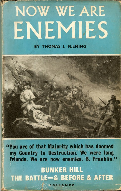Image for NOW WE ARE ENEMIES: THE STORY OF BUNKER HILL