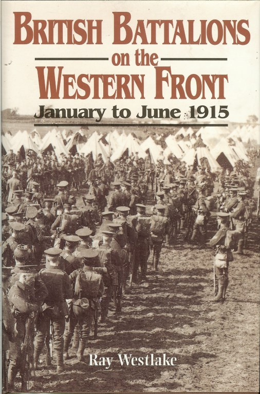 Image for BRITISH BATTALIONS ON THE WESTERN FRONT, JANUARY TO JUNE 1915